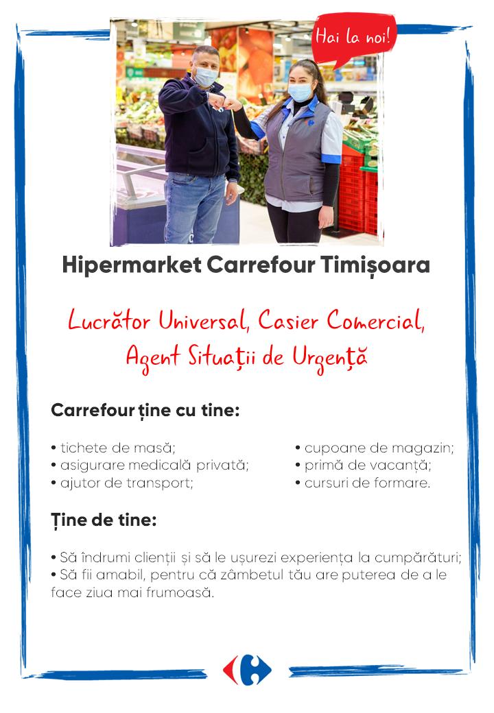 Căutăm colegi noi Hipermarket Carrefour Timișoara