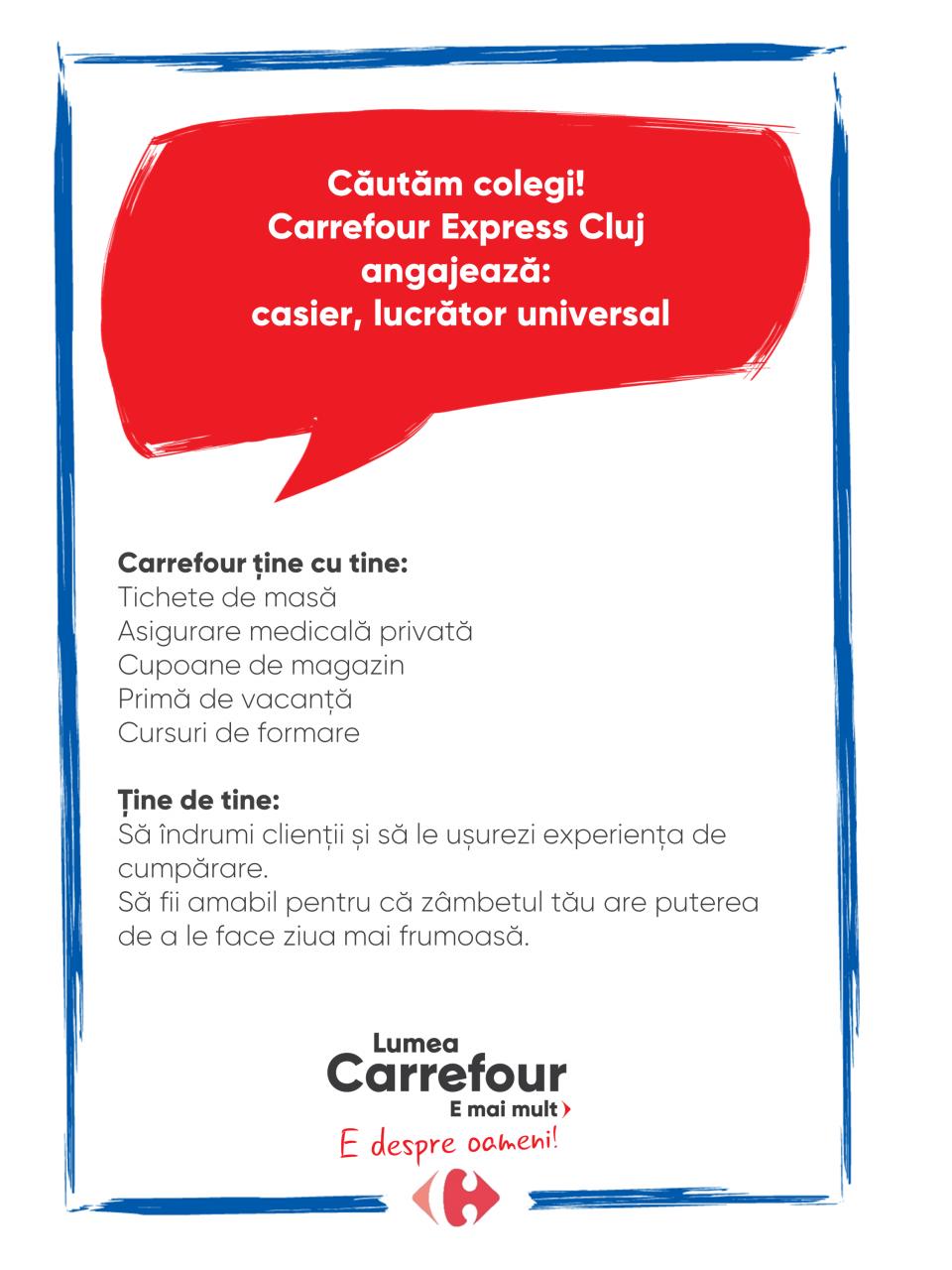 Căutăm colegi pentru Carrefour Express Cluj